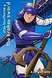Stan Hawthorne and The Broken Sword (Reishosan: Samurai Defenders)