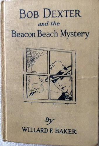 Bob Dexter and the Beacon Beach Mystery, or The Wreck of the Sea Hawk