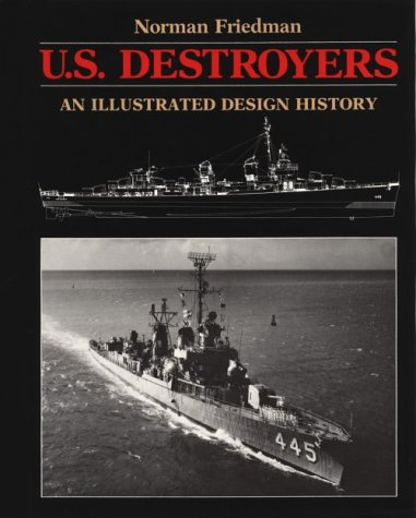 U.S. Destroyers: An Illustrated Design History