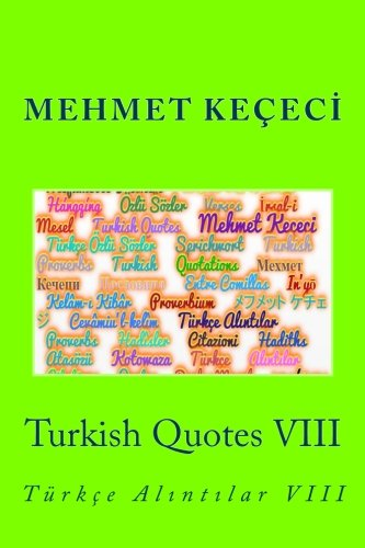 Turkish Quotes VIII
