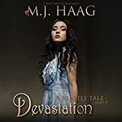 Devastation: A Beauty and the Beast Novel: A Beastly Tale, Book 3 | M.J. Haag