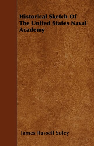 Read Online Historical Sketch Of The United States Naval Academy pdf epub