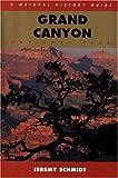 Grand Canyon, Jeremy C. Schmidt, 0395599326
