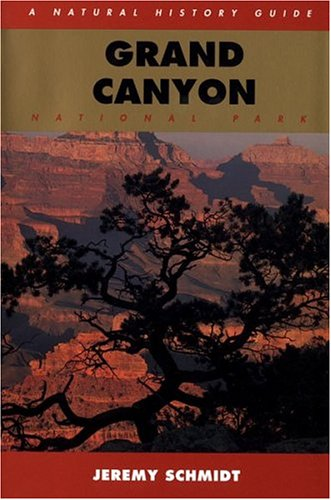 Grand Canyon: A Natural History Guide (Grand Voyager Park)