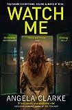 Watch Me (Social Media Murders 2)