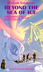 an analysis of the novel beyond the sea of ice by william sarabande By william sarabande , #1  toward the land where the sun rises they must travelbeyond the sea of ice, toward a new day for their clan--and an awesome future for .