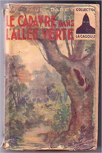 Livres gratuits en ligne Le cadavre dans l'allée verte. pdf epub