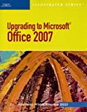 Upgrading to Microsoft Office 2007, Barbara Clemens and Barbara M. Waxer, 1423925661