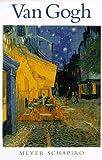Van Gogh, Meyer Schapiro, 0810981173