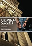 Criminal Courts for the 21st Century, Lisa Stolzenberg and Stewart J. D'Alessio, 1451509669