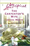 img - for The Carpenter's Wife (Sunset Island Series #1) (Love Inspired #211) book / textbook / text book