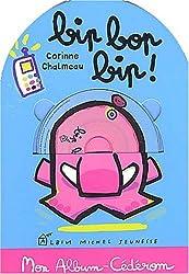 Bip bop bip ! (1 livre + 1 CD-Rom)