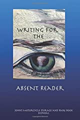 Writing for the Absent Reader: A Blog to Book Paperback