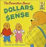 The Berenstain Bears' Dollars and Sense, Stan Berenstain, 0375911243