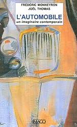 L'automobile : Un imaginaire contemporain