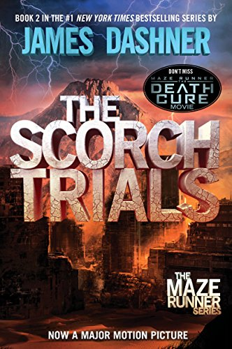 - The Scorch Trials (Maze Runner, Book 2)