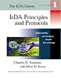 IrDA Principles and Protocols: The IrDA Library, Vol. 1