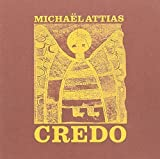 Credo by Michael Attias (2005-05-03)