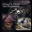 Ong's Hat: The Beginning Audiobook by Joseph Matheny Narrated by James C. Lewis