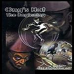 Ong's Hat: The Beginning | Joseph Matheny