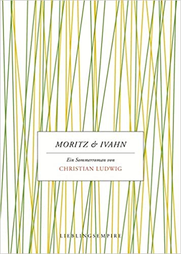Christian Ludwig: Moritz & Ivahn; schwule Bücher alphabetisch nach Titeln