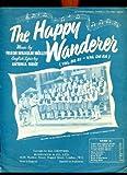 img - for The Happy Wanderer (Val De Ri-Val De Ra) book / textbook / text book