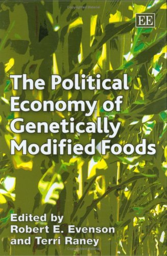 The Political Economy of Genetically Modified Foods (Elgar Mini Series)