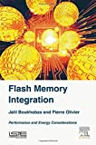 img - for Flash Memory Integration: Performance and Energy Issues book / textbook / text book