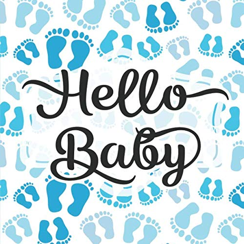 Hello Baby: Baby Shower Guestbook - Space for Photos - Blue Footprints (Adorable Sign In Guest Books & Memory Keepsake) ()