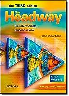 New Headway: Pre-Intermediate Third Edition:…