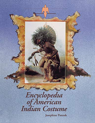 Encyclopedia of American Indian Costume -