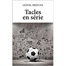 Tacles en série (French Edition)