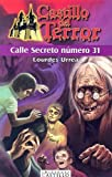 Calle Secreto Numero 31, Lourdes Urrea, 9702001870