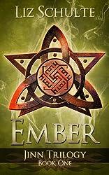 Ember (The Jinn Trilogy Book 1) (English Edition)