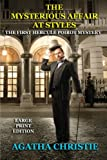 img - for The Mysterious Affair at Styles - Large Print Edition: The First Hercule Poirot Mystery (Volume 1) book / textbook / text book