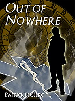 Out of Nowhere (The Immortal Vagabond Healer Book 1) (English Edition) de [LeClerc, Patrick]
