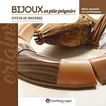 Bijoux en pâte polymère: Effets de matières