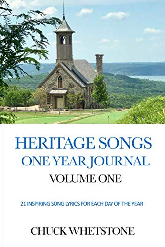 Heritage Songs One Year Journal Volume One: 21 Inspiring Song Lyrics For Each Day of the Year