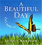 A Beautiful Day, Lynn Champion, 0143002783