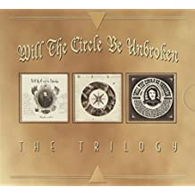 Will The Circle Be Unbroken - The Trilogy