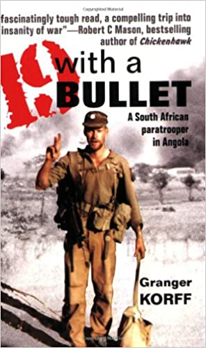 Book 19 with a Bullet: A South African Paratrooper in Angola