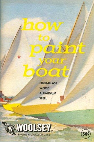 (How to paint your boat: Wood, fiberglass, aluminum, steel)