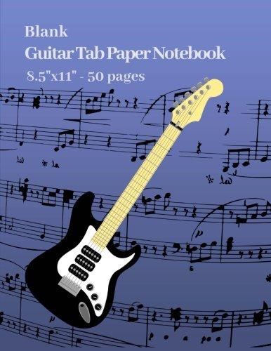 - Blank Guitar Tab Paper Notebook 8.5
