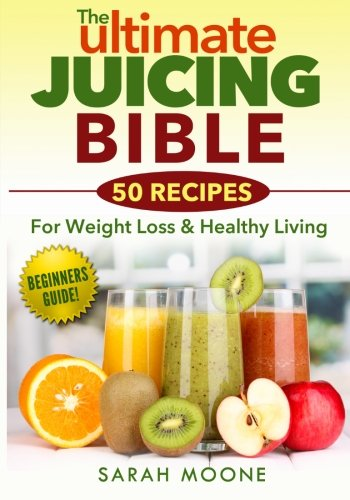 ultimate juicing bible - 3