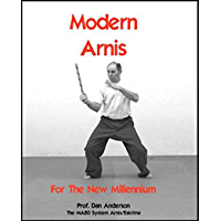 Modern Arnis For The New Millennium: The MA80 System Arnis/Eskrima (English Edition)