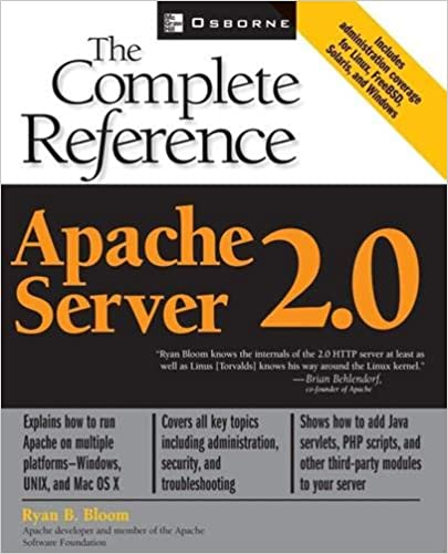 Apache Server 2 0: The Complete Reference: Ryan B  Bloom