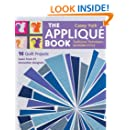 The Appliqué Book: Traditional Techniques, Modern Style - 16 Quilt Projects
