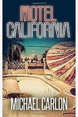 Motel California (Farrah Graham) (Volume 3) Paperback