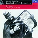 Stravinsky: Orpheus - Agon - Jeu de Cartes - Ashkenazy