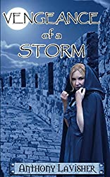 Vengeance of a Storm (Book Three of the Storm Trilogy 3)